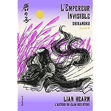 Shikanoko, 3:L'Empereur Invisible