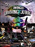 Unhinged : Surviving Jo'burg
