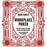 Workplace Poker: Are You Playing the Game, or Just Getting Played? Library Edition