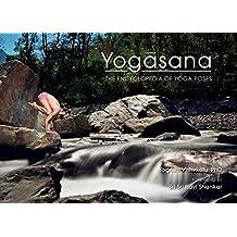 Yogasana: The Encyclopedia of Yoga Poses