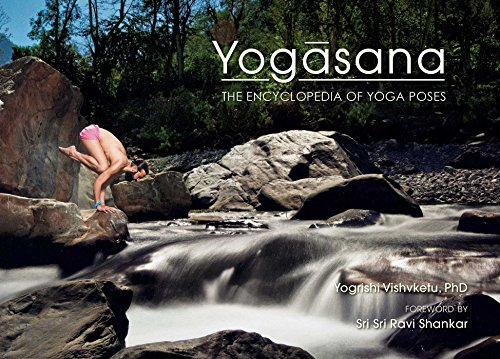 Yogasana: The Encyclopedia of Yoga Poses