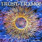 Taste of Trust in Trance 1