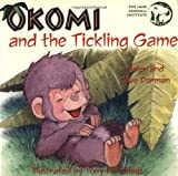 Okomi and the Tickling Game (The Okomi Series, 2) by Helen Dorman (2001-01-01)