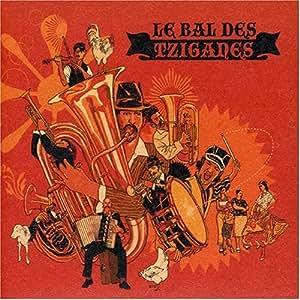 Le Bal Des Tziganes
