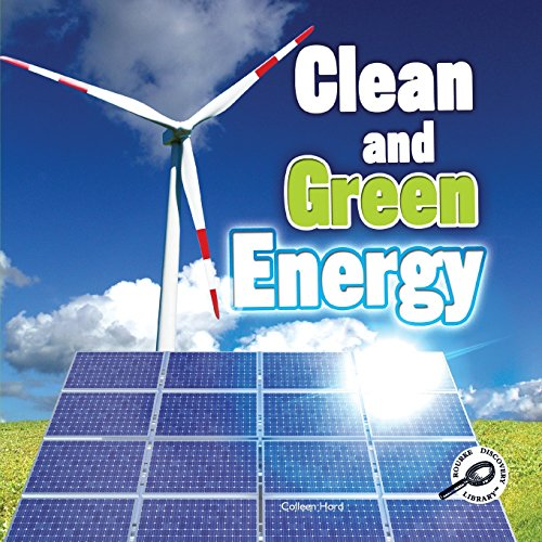 Clean and Green Energy (Green Earth Science)