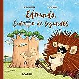 Edmundo, ladrón de segundos (Ilustrados)
