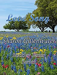 Love Song (Buckley, Texas Series Book 1)