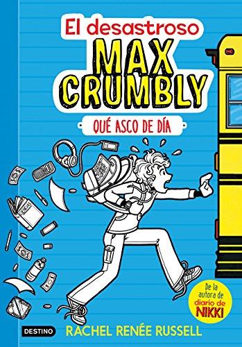 el-desastroso-max-crumbly-1-que-asco-de-dia