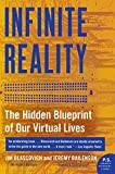 Infinite Reality: The Hidden Blueprint of Our Virtual Lives (P.S.)