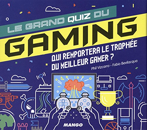 Le grand quiz du gaming : Qui remportera le trophée du meilleur gamer ?