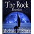 The Rock - Exodus (Fallen Earth Book 6)