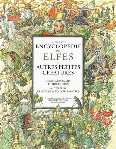 La Grande Encyclopdie des elfes