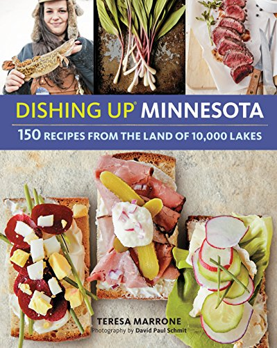 dishing-upr-minnesota-150-recipes-from-the-land-of-10000-lakes-english-edition