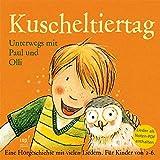 Kuscheltiertag (CD mit Noten-PDF) Unterwegs mit Paul und Olli