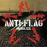 Songtexte von Anti‐Flag - Mobilize