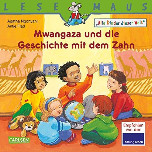 LESEMAUS 192: Mwangaza und die Geschichte mit dem Zahn: Alle Kinder dieser Welt