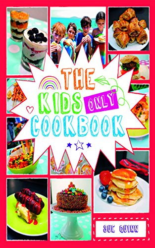 The Kids Only Cookbook Cover Image