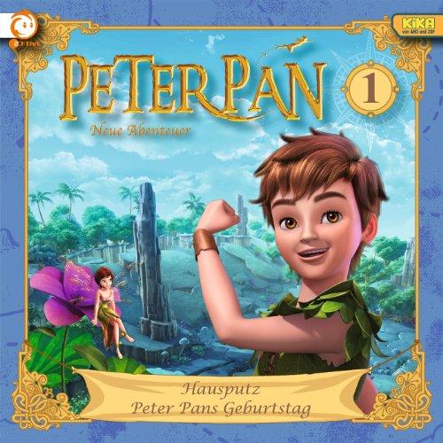 01: Hausputz / Peter Pans Gebu...