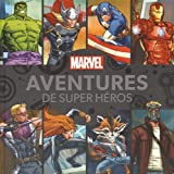 Aventures de super héros Marvel