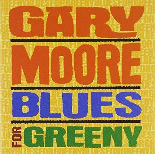 Blues For Greeny by Gary Moore (1996-05-03)