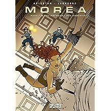 Moréa, Bd. 2: Das Rückgrat des Drachens