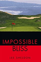 Impossible Bliss (English Edition)
