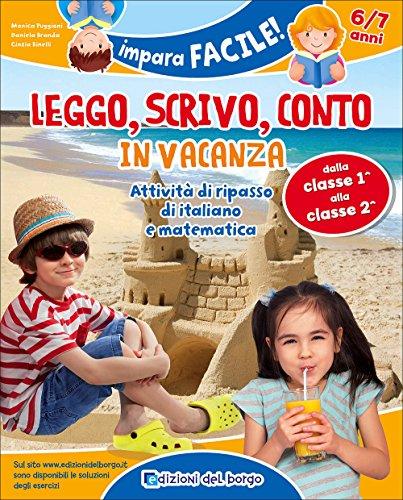 Leggo, scrivo, conto in vacanza (6-7 anni)