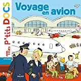 Voyage en avion (Mes p'tits docs) (French Edition)