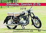 Schwalbe, Sperber & Co. 2018: Zweiradklassiker aus der DDR