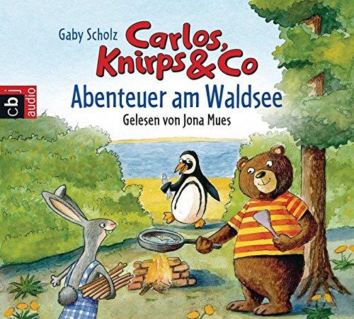 carlos-knirps-co-01-abenteuer-am-waldsee-