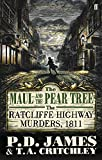 The Maul and the Pear Tree: The Ratcliffe Highway Murders 1811