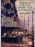 Die besten Mel Bay Akkordeons - Larry Hallar: French Music for Accordion Volume 1 Bewertungen