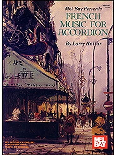 Larry Hallar: French Music for Accordion...