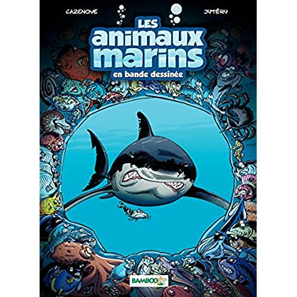 Les Animaux marins: tome 1
