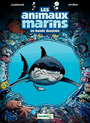 Les animaux marins - tome 1 (French Edition)
