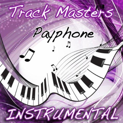 Payphone (Maroon 5 Feat. Wiz Khalifa Instrumental Cover)