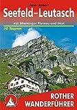 Rother Wanderführer / Seefeld - Leutasch: mit Mieminger Plateau und Imst. 50 Touren
