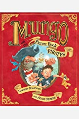 Mungo and the Picture Book Pirates Paperback