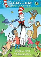 Wings and Paws and Fins and Claws (Dr. Seuss/Cat in the Hat) (Deluxe Coloring Book) (The Cat in the Hat Knows a Lot About That!)