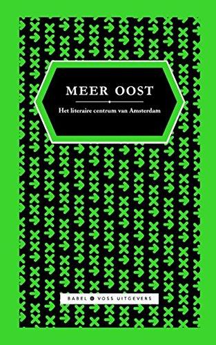 Meer Oost 2 (Meer Oost: verhalen uit het literaire centrum van Amsterdam)