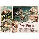 Der Rhein von Mainz bis Koblenz um 1900: Postkartenbuch mit 30 Karten