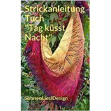 """Strickanleitung Tuch """"Tag küsst Nacht"""": eBook"""