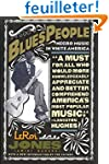 Blues People: Negro Music in White Am...