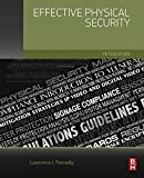 Effective Physical Security (English Edition)
