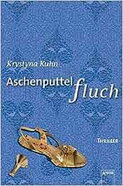 aschenputtelfluch thriller arena thriller amazonde
