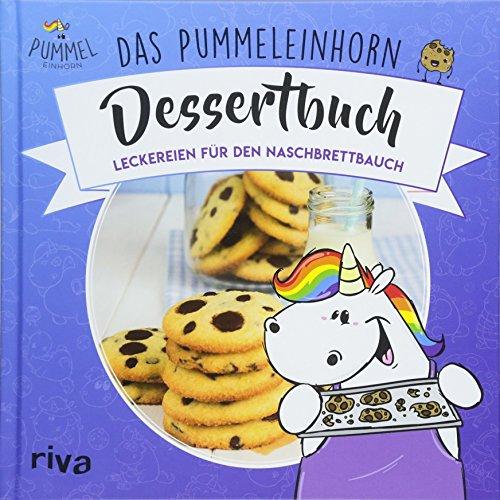 Das Pummeleinhorn-Dessertbuch: Leckereien für den Naschbrettbauch - Dr., Harry Potter