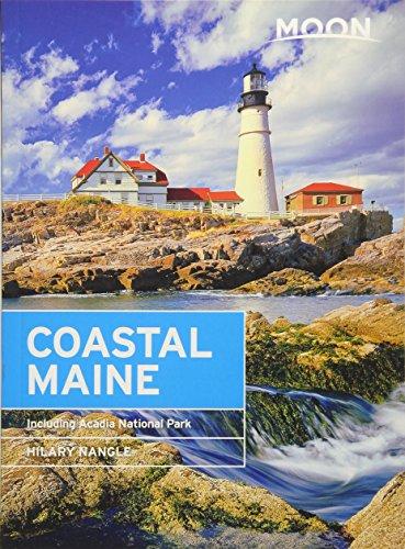 Moon Coastal Maine: Including Acadia National Park (Travel Guide)