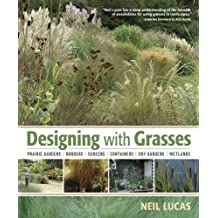Designing with Grasses by Neil Lucas (2011-01-12)