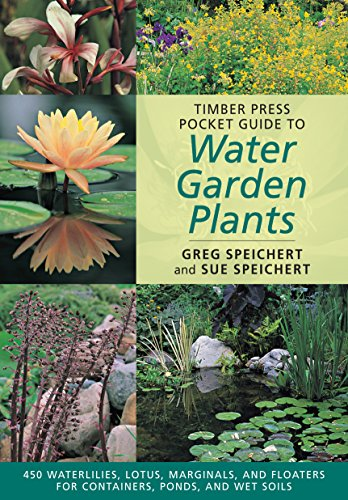 Timber Press Pocket Guide to Water Plants (Timber Press Pocket Guides)