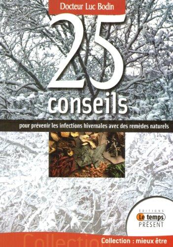 25 conseils prévenir infections hivernales